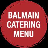 Balmain Catering Menu